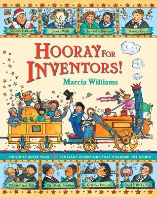 Hooray for Inventors! By Williams, Marcia/ Williams, Marcia (ILT)