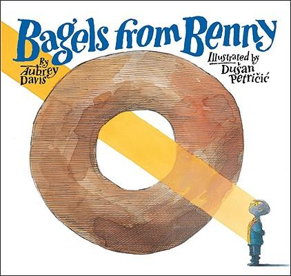 Bagels from Benny By Davis, Aubrey/ Petricic, Dusan (ILT)